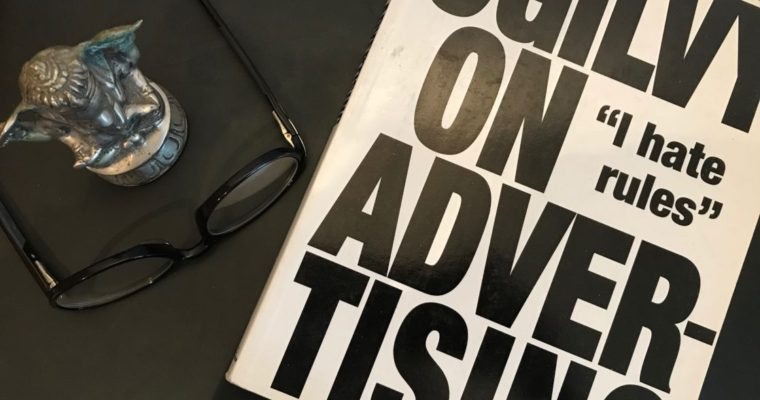 What I've learned from the book Ogilvy on Advertising